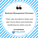 Business Management Processes: What You Don't Have Could Cost You Dearly