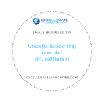 Graceful Leadership is an Art