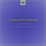 Gratitude Reciprocates