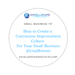 How to Create a Continuous Improvement Culture For Your Small Business