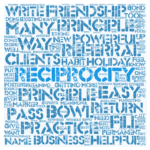 How to Use The Principle of Reciprocity in Your Business and Life
